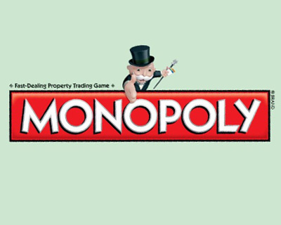 Monopoly can be a dangerous game