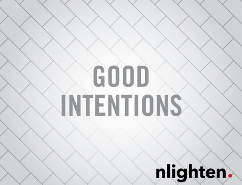The Road is Paved with Good Intentions