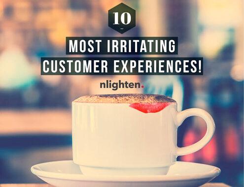 10 Most Irritating Customer Experiences!