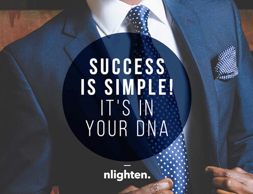 Success is Simple! It's in your DNA