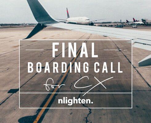nlighten Blog_Final Boarding Call for CX _18 May 2017