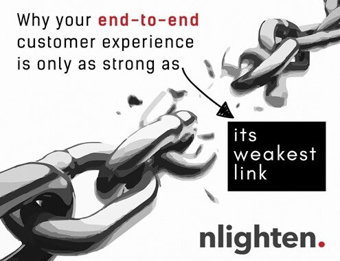 Why your end-to-end customer experience is only as strong as its weakest link