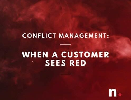 Conflict Management: When a Customer Sees Red