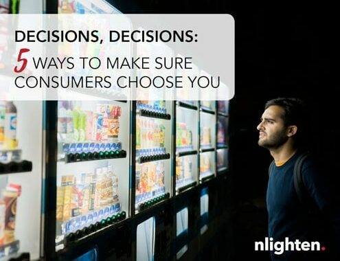 5 Ways to Make Sure Consumers Choose You