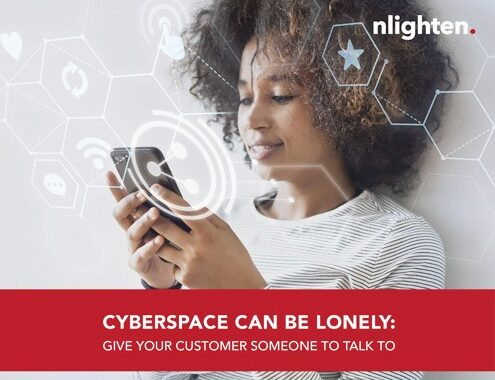 Cyberspace Can be Lonely: Give Your Customer Someone to Talk To